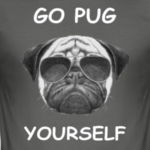 go pug yourself weiß - Männer Slim Fit T-Shirt