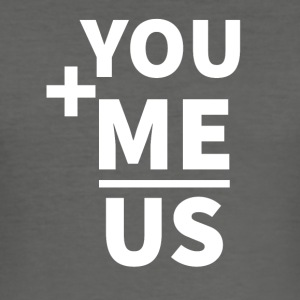 Wedding / Marriage: You + Me = Us - Men's Slim Fit T-Shirt
