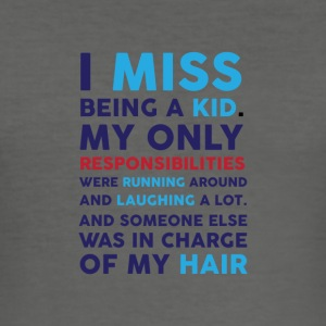I miss being a kid 01 - Men's Slim Fit T-Shirt