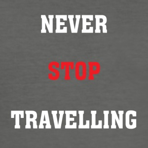 Never Stop Travelling - Men's Slim Fit T-Shirt