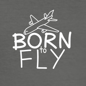 Pilots and aircraft fans: Born to fly - Men's Slim Fit T-Shirt