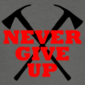 NEVER GIVE UP - Männer Slim Fit T-Shirt