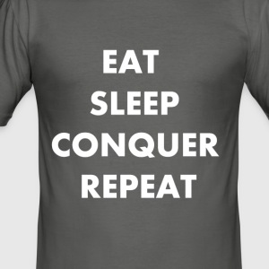 EET SLAAP REPEAT CONQUER - slim fit T-shirt