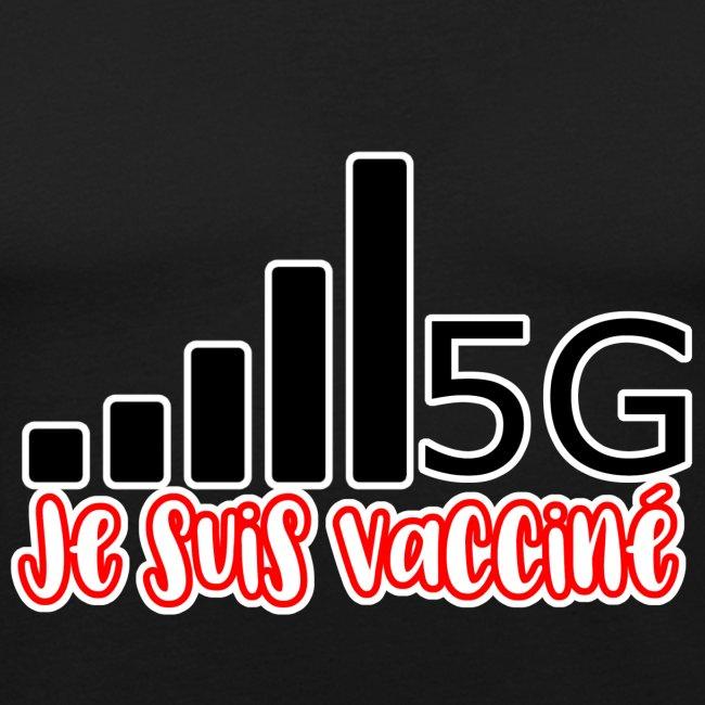 Je suis vacciné, j'ai la 5G