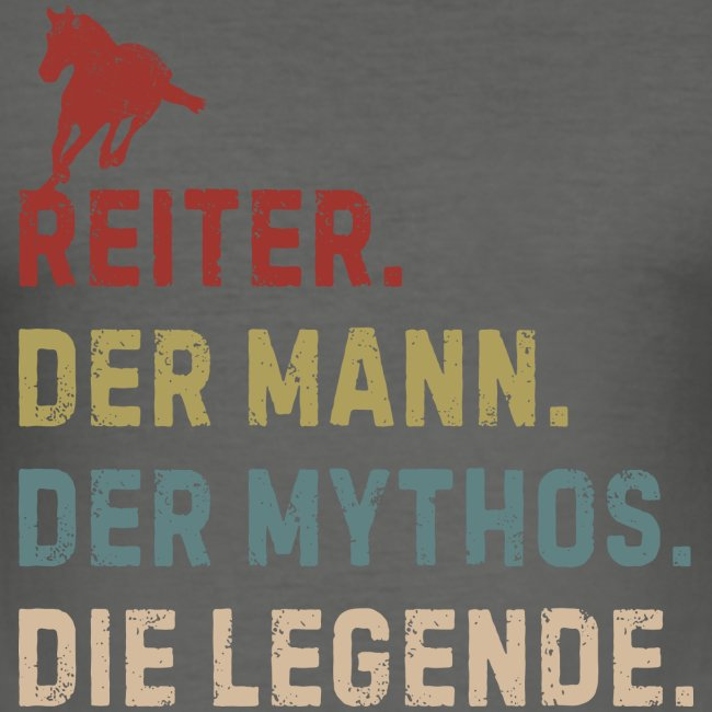 reiter legende - Männer Slim Fit T-Shirt