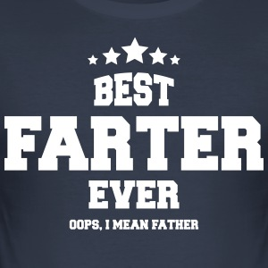 BEST EVER FARTER - Men's Slim Fit T-Shirt