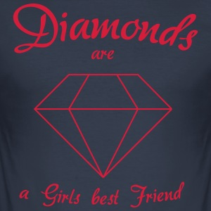 Diamonds are a Girls best Friend - Männer Slim Fit T-Shirt