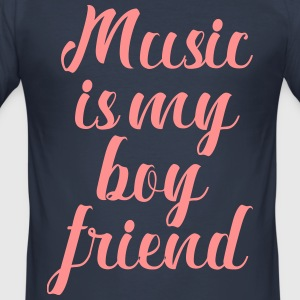 Music Is My Boyfriend - Herre Slim Fit T-Shirt