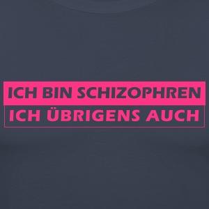 suchbegriff schizophren t shirts spreadshirt. Black Bedroom Furniture Sets. Home Design Ideas