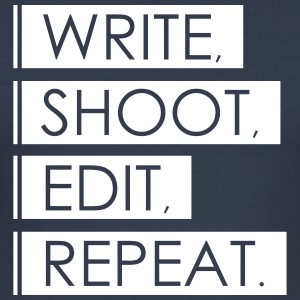 Write, Shoot, Edit, Repeat - Männer Slim Fit T-Shirt