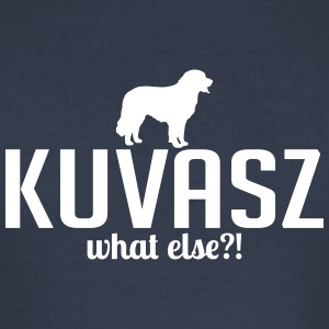 KUVASZ what else - Men's Slim Fit T-Shirt