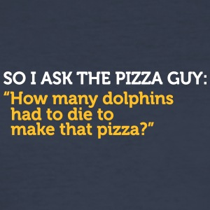 Delivery Service Jokes - How Many Dolphins Died? - Men's Slim Fit T-Shirt