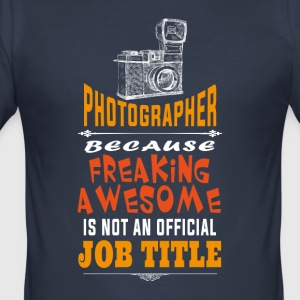 Photographer incredible job - Men's Slim Fit T-Shirt
