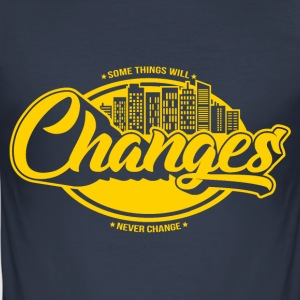 Changes - Männer Slim Fit T-Shirt