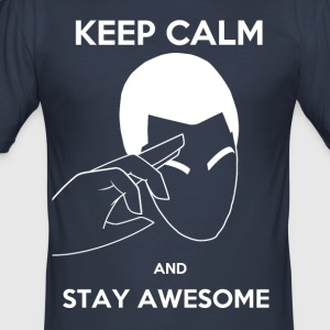 Keep Calm, Stay fantastisk - Herre Slim Fit T-Shirt
