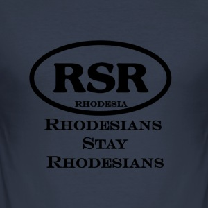 RSR Rhodesians Stay Rhodesians - Slim Fit T-skjorte for menn