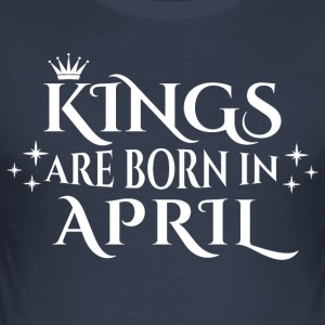 Kings are born in April - Männer Slim Fit T-Shirt