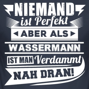 Ingen er perfekt - Aquarius T-Shirt - Herre Slim Fit T-Shirt