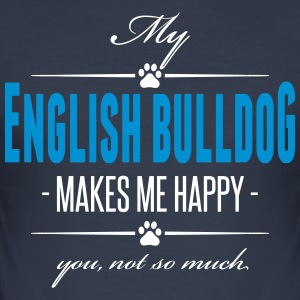 My American Bulldog makes me happy - Men's Slim Fit T-Shirt