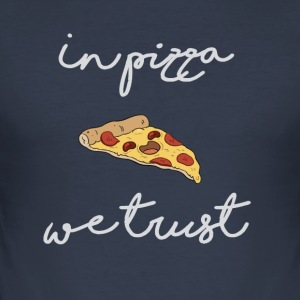 In pizza vertrouwen we - slim fit T-shirt