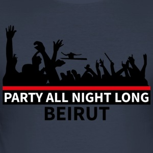 Party All Night Long Beirut - Männer Slim Fit T-Shirt