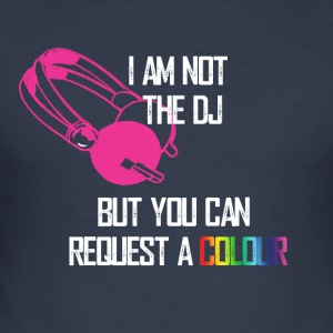 I am not the DJ - slim fit T-shirt