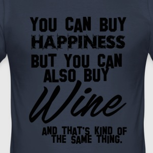 Wine: You can buy happiness - Wine is same! - Men's Slim Fit T-Shirt