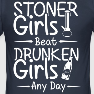 Stoner grils beat druken girls any day - Men's Slim Fit T-Shirt