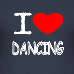 I LOVE DANCING - Männer Slim Fit T-Shirt