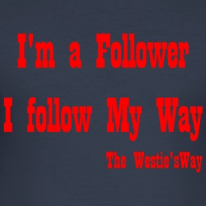 I follow My Way Red - Men's Slim Fit T-Shirt