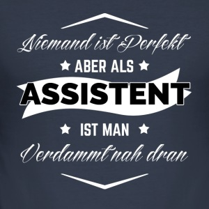 ASSISTENT - Männer Slim Fit T-Shirt