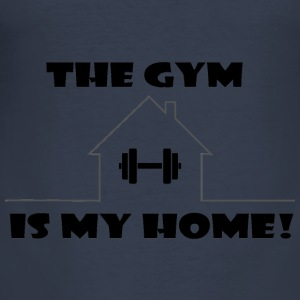 The Gym is my home - Men's Slim Fit T-Shirt