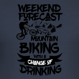 Mountainbike en drankjes vooruit - Weekend Forecast - slim fit T-shirt
