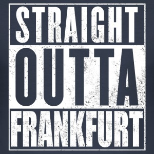 Straight Outta Frankfurt - Men's Slim Fit T-Shirt