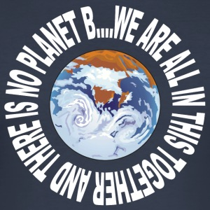Earth Day Inget planet B - Slim Fit T-shirt herr