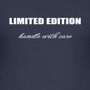 Limited edition - handle with care - Männer Slim Fit T-Shirt