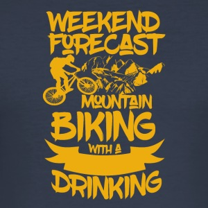 Mountainbike and Drinks - Weekend Forecast - Männer Slim Fit T-Shirt