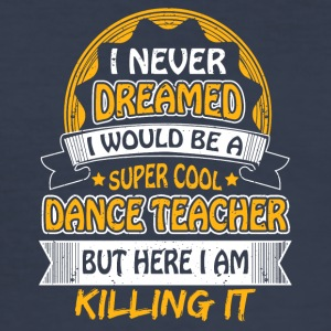 dance teacher - Männer Slim Fit T-Shirt