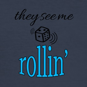 They see me rollin' - Männer Slim Fit T-Shirt