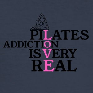 Pilates addiction is very real - Männer Slim Fit T-Shirt