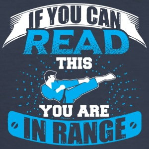 MMA IF YOU CAN READ THIS YOU ARE IN RANGE - Männer Slim Fit T-Shirt