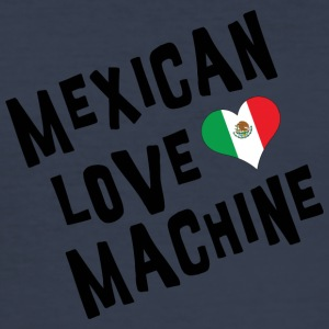 Mexican Love Machine - Men's Slim Fit T-Shirt