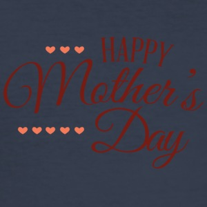 happy mothers day - Men's Slim Fit T-Shirt