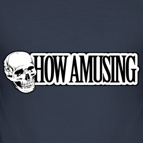 HOW AMUSING - T-shirt près du corps Homme