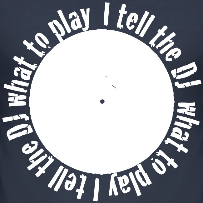 I tell the DJ what to play around a records