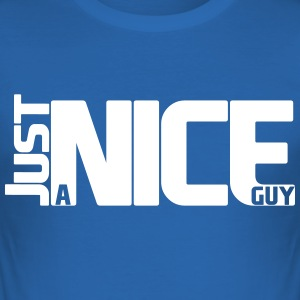 Nice guy shirt - slim fit T-shirt