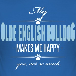 My Olde English Bulldog makes me happy - Männer Slim Fit T-Shirt