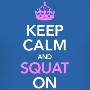 Keep calm and SQUAT on - Men's Slim Fit T-Shirt
