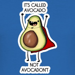 It's called avocado - not avocadon't - Men's Slim Fit T-Shirt
