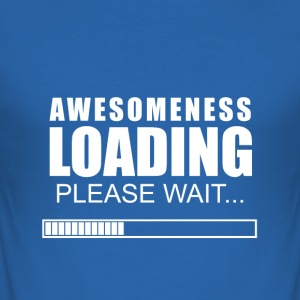 awesomeness loading - Men's Slim Fit T-Shirt
